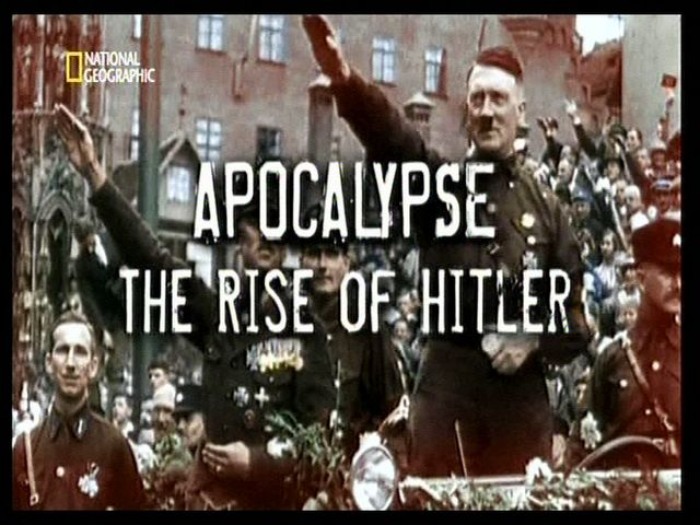 Apocalipsis, el ascenso de Hitler (serie National geographic